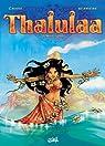Thalulaa, tome 1 : Manta oro par Crisse