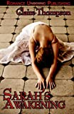 Sarah's Awakening, Claire Thompson, 1481082388