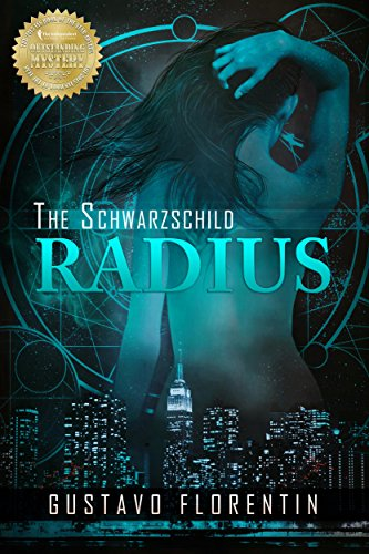Book: The Schwarzschild Radius by Gustavo Florentin