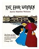 The Fair Women, Jeanne M. Weimann and Anita Miller, 0915864673