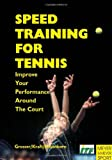 Speed Training for Tennis, Manfred Grosser and Heinz Kraft, 1841260304