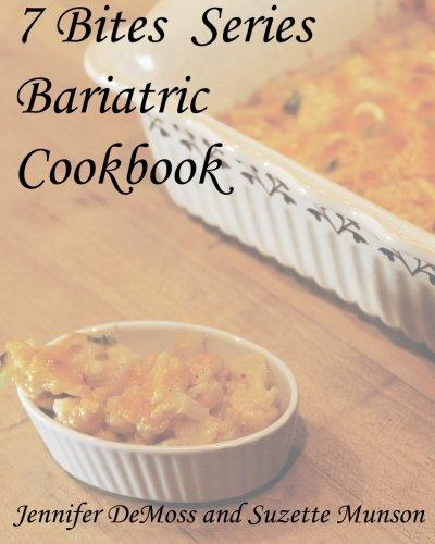 Bariatric Series (7 Bites Series Bariatric Cookbook: Seasons)