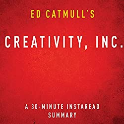 Ed Catmull's Creativity, Inc.