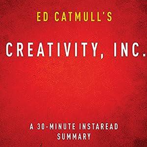 Ed Catmull's Creativity, Inc. Hörbuch