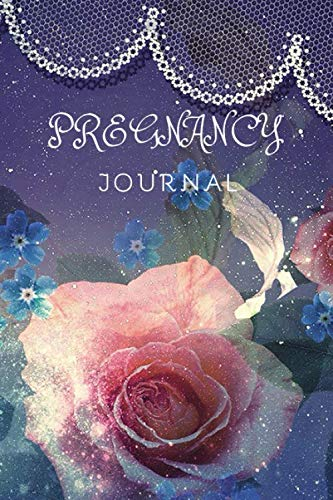 Pregnancy Journal: Rose Memory Book Notebook Diary (6x9, 110 Lined Pages) (Images Of Twin Pregnancy Week By Week)