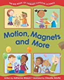 Motion, Magnets and More, Adrienne Mason, 155453707X