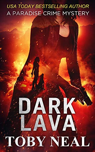 Dark Lava (Paradise Crime Mysteries, Book -