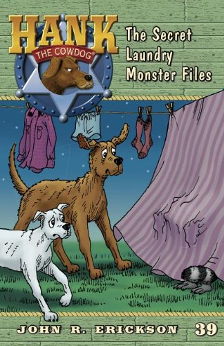 Read Online The Secret Laundry Monster Files (Hank the Cowdog) pdf