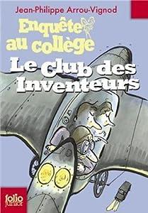 """Afficher """"Enquête au collège n° 6 Le club des inventeurs"""""""