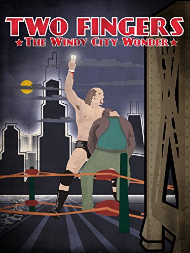 Two Fingers: The Windy City -