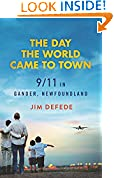 #9: The Day the World Came to Town: 9/11 in Gander, Newfoundland