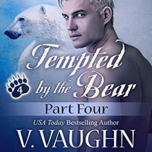 Tempted by the Bear: Part 4 Audiobook