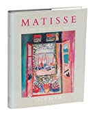 Matisse: The Man and his Art, 1869-1918 by…
