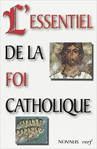 Télécharger le pdf à partir des livres de safari L'essentiel de la foi catholique 2204056642 PDF ePub MOBI
