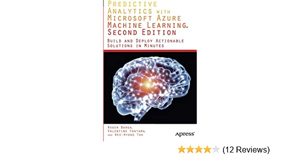 Predictive Analytics with Microsoft Azure Machine Learning 2nd