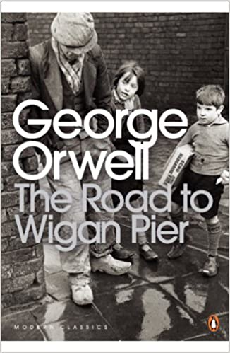 Book The Road to Wigan Pier (Penguin Modern Classics)