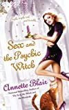 img - for Sex and the Psychic Witch (The Triplet Witch Trilogy, Book 1) book / textbook / text book