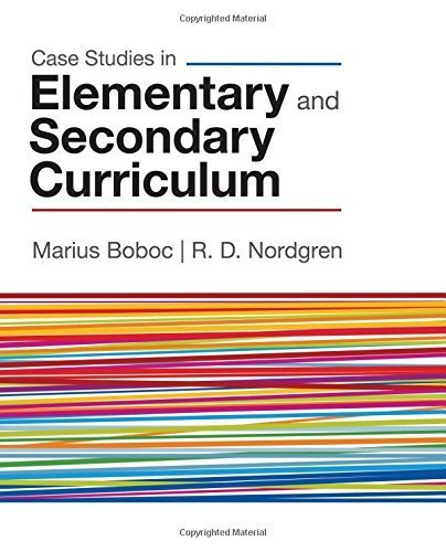 Case Studies in Elementary and Secondary Curriculum by Boboc, Marius J., Nordgren, R. (Rollin) D. (2009) Paperback