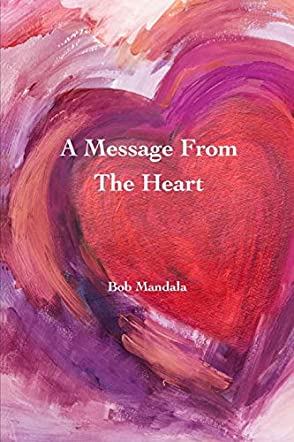 A Message From The Heart