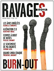 Ravages, N° 10, Hiver 2013 : Burn-out