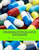 Pharmacovigilance Database: Oracle ARGUS Overview
