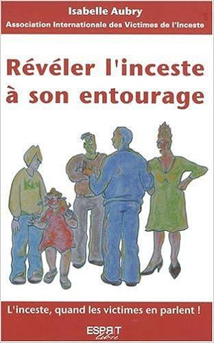 Lire un Reveler l'inceste a son entourage pdf ebook