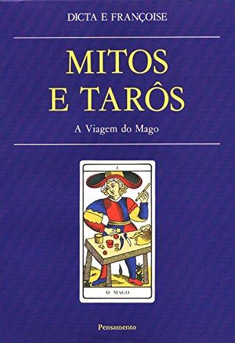 Mitos E Taros  Viagem Do Mago