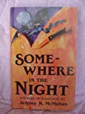 Somewhere in the Night, Jeffrey N. McMahan, 1555831575