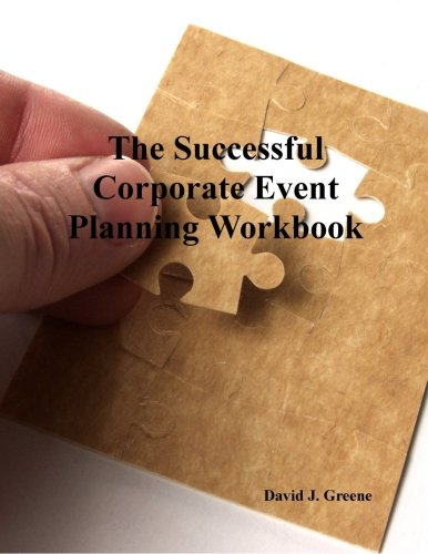 The Successful Corporate Event Planning Workbook