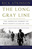 Book cover for The Long Gray Line: The American Journey of West Point's Class of 1966