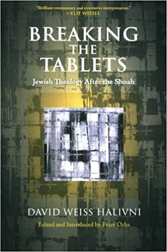 Bücher im Mobi-Format kostenlos herunterladen Breaking the Tablets: Jewish Theology After the Shoah in German CHM