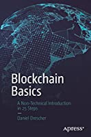 Blockchain Basics: A Non-Technical Introduction in 25 Steps Front Cover