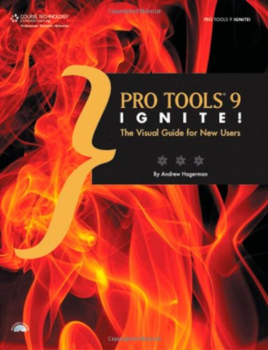 Download Pro Tools 9 Ignite!: The Visual Guide for New Users pdf epub