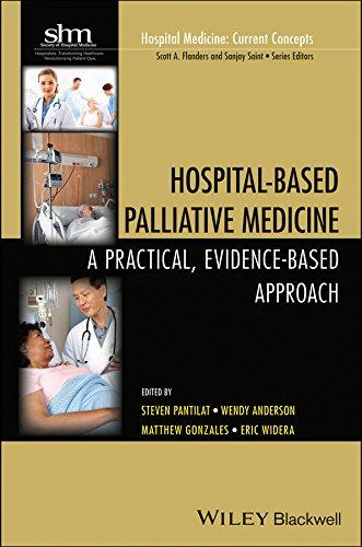 Download Hospital-Based Palliative Medicine: A Practical, Evidence-Based Approach (Hospital Medicine: Current Concepts) Pdf