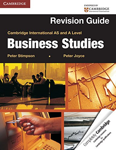 Cambridge International AS and A Level Business Studies Revision Guide (Cambridge International Examinations)