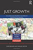 Just Growth: Inclusion and Prosperity in America's Metropolitan Regions (Regions and Cities)