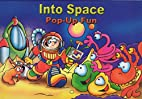 Into Space, Pop-Up Fun by Various