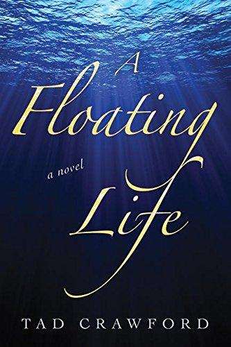 Read Online A Floating Life: A Novel pdf epub