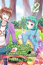 ¡Qué importa la magia cuando hay amor! (Spanish Edition)