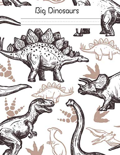 Big Dinosaurs: Primary Composition Notebook Story Paper Journal: Dotted Midline and Drawn Space | Grades K-2 School Exercise Book|  8.5
