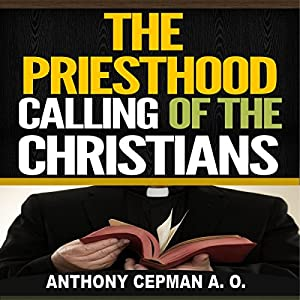 The Priesthood Calling of the Christians Audiobook
