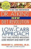 Dr. Atkins' New Diet Revolution, Robert C. Atkins, 006001203X