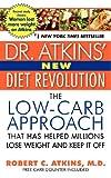 Dr. Atkins' New Diet Revolution, Robert C. Atkins, 006001203X
