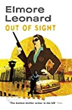 Out of Sight by Elmore Leonard (2008-06-12)