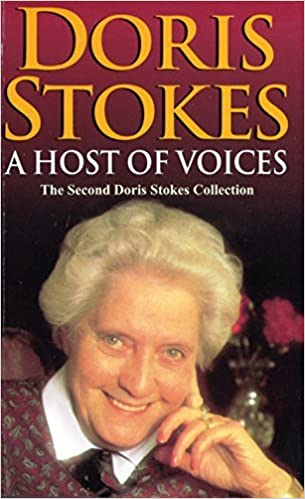 Book A Host Of Voices: The Second Doris Stokes Collection: Innocent Voices in My Ear & Whispering Voices by Doris Stokes (7-Sep-2000)