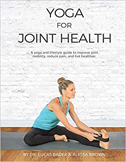 Yoga for Joint Health: Amazon.es: Alyssa Brown, Lucas, MD ...