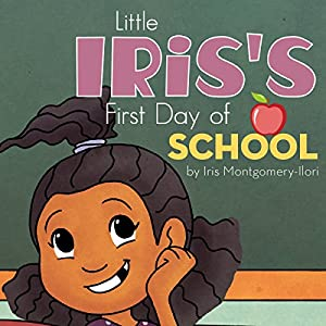 Little Iris's First Day of School Audiobook