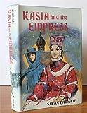 Kasia and the Empress, Sacha Carnegie, 0396067646