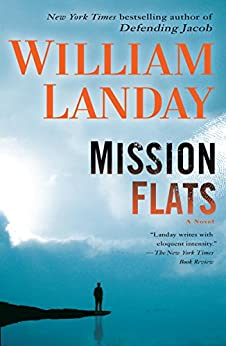 Mission Flats: A Novel by [Landay, William]