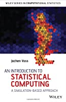 An Introduction to Statistical Computing Front Cover